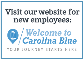 Welcome to Carolina blue, the website for new employees. Your Journey starts here.